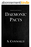 Daemonic Pacts (The Daemonolater's Guide Book 1) (English Edition)
