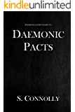 Daemonic Pacts (The Daemonolater's Guide Book 1)