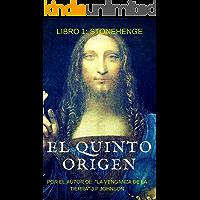 El Quinto Origen: Stonehenge (El Quinto Origen (Saga