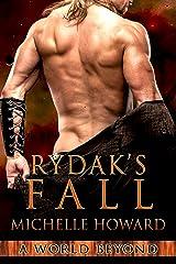 Rydak's Fall (A World Beyond Book 5) Kindle Edition