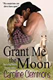 Grant Me The Moon