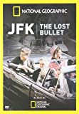 Jfk: the Lost Bullet, The