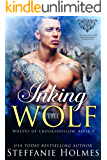 Inking the Wolf: A wolf shifter paranormal romance (Wolves of Crookshollow Book 3)