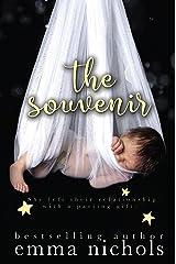 The Souvenir: A Secret Baby Romance Kindle Edition