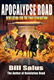 Apocalypse Road, Revelation for the Final Generation