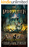 The Darkslayer: Black Blood (Series 2, Book 2) (Bish and Bone Series 2)
