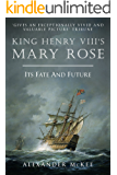 King Henry VIII's Mary Rose