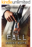 THE FALL: SAS hero turns Manchester hitman (A Rick Fuller Thriller Book 3)