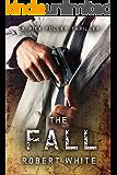 THE FALL: SAS hero turns Manchester hitman (A Rick Fuller Thriller Book 3) (English Edition)