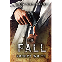 THE FALL: SAS hero turns Manchester hitman (A Rick Fuller Thriller Book 3) (English Edition)