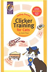 Getting Started: Clicker Training for Cats Kindle Edition