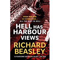Hell Has Harbour Views