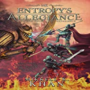 Entropy's Allegiance: An Epic Short Story Experience: Magic of the Old Arts, Book 1