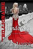 The Billionaire Cinderella Test (Billionaire Online Dating Book 2)