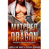 Matched To His Dragon: An M/M Mpreg Shifter Dating App Romance (The Dates of Our Lives Book 4)