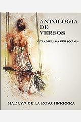 ANTOLOGÍA DE VERSOS: Una mirada personal (Spanish Edition) Kindle Edition