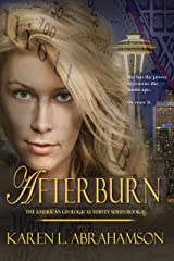AFTERBURN (The American Geological Survey Book 1) Kindle Edition