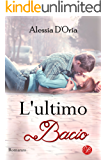 L'ultimo bacio (Love self)