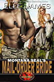 Montana SEAL's Mail-Order Bride (Brotherhood Protectors Book 12)