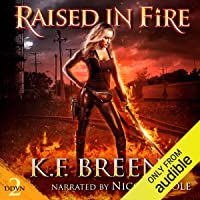 Raised in Fire: Demon Days, Vampire Nights World, Book 2