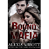 Bound to the Mafia (Bound to the Bad Boy Book 2)