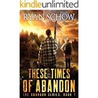 These Times of Abandon: A Post-Apocalyptic EMP Survivor Thriller (The Abandon Series Book 1) book cover