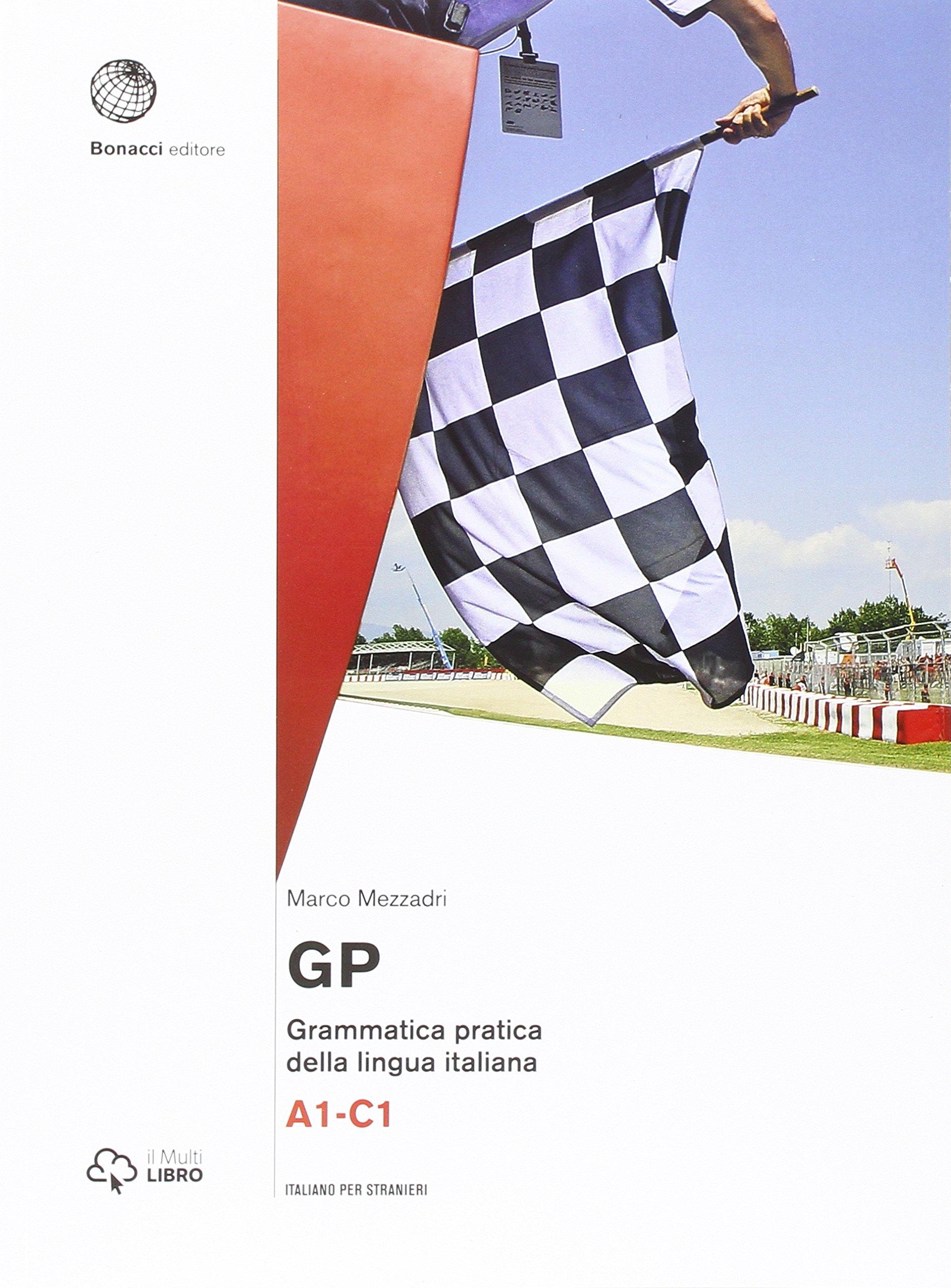 GP - Grammatica pratica della lingua italiana: A1 - C1