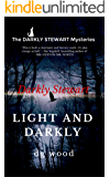 The Darkly Stewart Mysteries: Light and Darkly