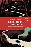 El cor de les tenebres (Catalan Edition)