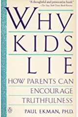Why Kids Lie: How Parents Can Encourage Truthfulness Paperback