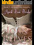 April Fool Bride (All Brides Are Beautiful Book 1)