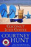 Coconut Iced Coffee (Cupid's Coffeeshop Book 8)