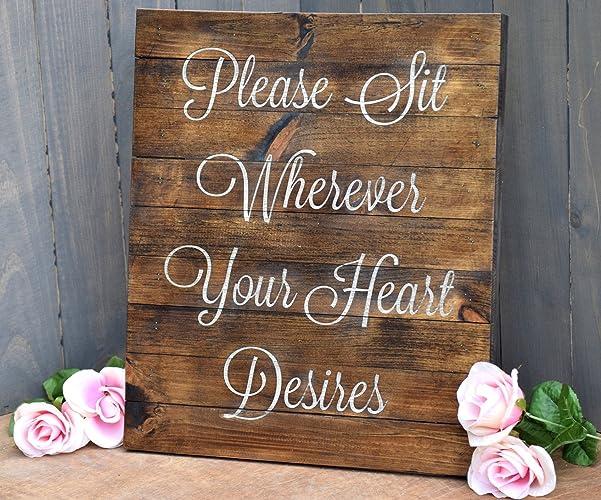 Amazon.com: Please Sit Wherever Your Heart Desires Ceremony Sign ...