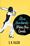 Alice Henderson Makes the Grade (The Alice Henderson Book 2)