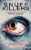 Snuff Killers: Der Klassiker des Extreme Horror (German Edition)