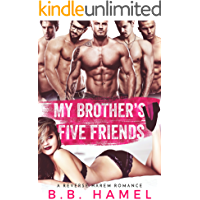 My Brother's Five Friends: A Reverse Harem Romance (Love Times Five Book 3)