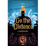 Go the Distance: A Twisted Tale