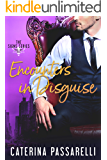Encounters In Disguise (The Signs Series Book 2)