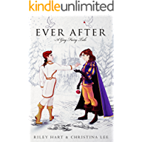 Ever After: A Gay Fairy Tale (English Edition)