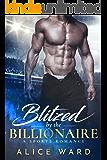 Blitzed by the Billionaire