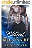 Blitzed by the Billionaire (English Edition)