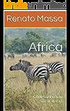 Africa: Confessioni di un naturalista 6