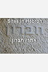 Sites in Hebron (United With Hebron Book 4)