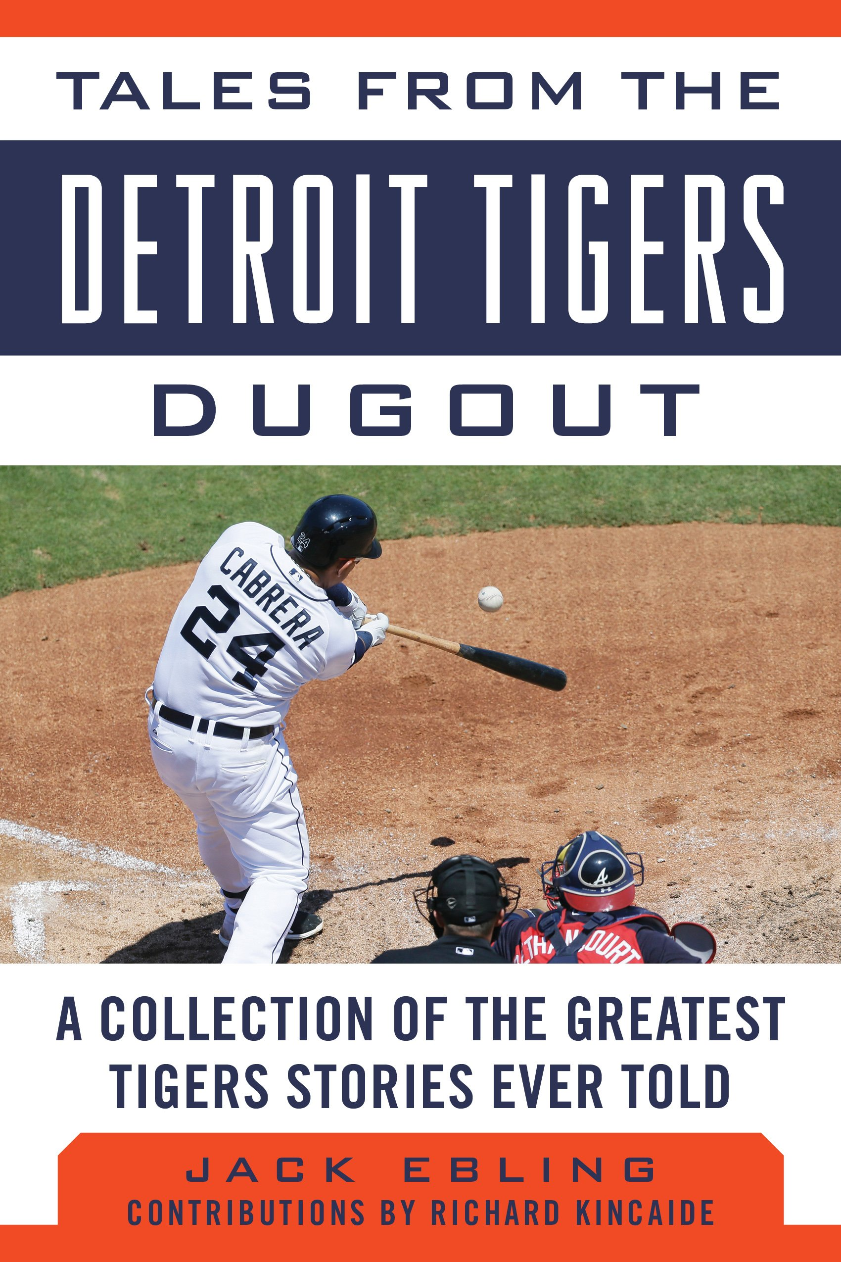 Download Tales from the Detroit Tigers Dugout: A Collection of the Greatest Tigers Stories Ever Told (Tales from the Team) PDF