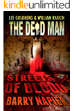 Streets of Blood (Dead Man Book 18)