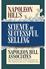 Napoleon Hill's Science of Successful Selling Kindle Edition
