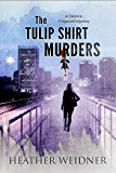 The Tulip Shirt Murders (The Delanie Fitzgerald Mysteries)