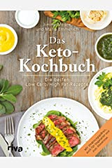 Das Keto-Kochbuch: Die besten Low-Carb/High-Fat-Rezepte (German Edition) Kindle Edition