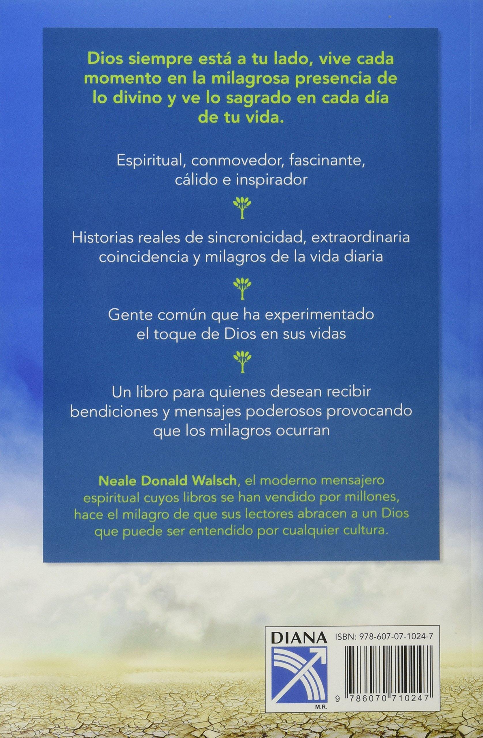 Cuando Dios Llega, Los Milagros Ocurren (spanish Edition): Neale Donald  Walsch: 9786070710247: Amazon: Books