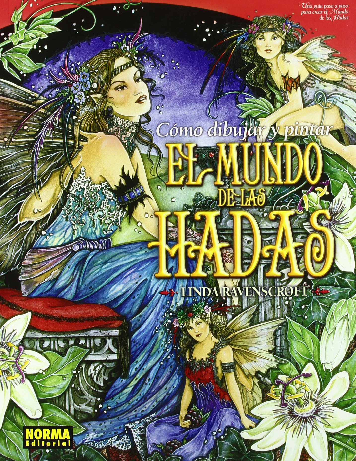 Read Online Como dibujar y pintar el mundo de las hadas/ How To Paint And Draw Fairyland (Spanish Edition) pdf epub